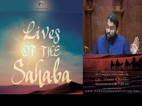 Lives Of Sahaba 55 - Jabir Ibn Abdullah [r]  - Sh. Dr. Yasir Qadhi