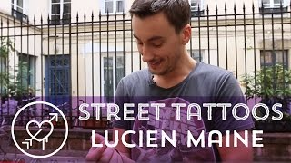 Street Tattoos - Lucien Maine