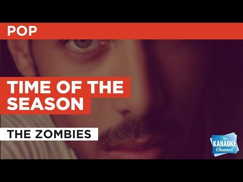 Time Of The Season in the Style of
