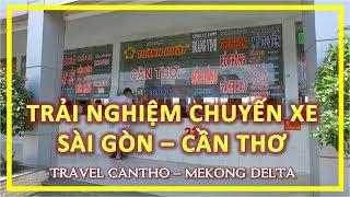 Trải Nghiệm chuyến xe từ SÀI GÒN ĐI CẦN THƠ   travel Cantho   Mekong Delta Vietnam