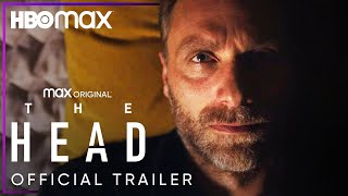 The Head | Official Trailer | HBO Max