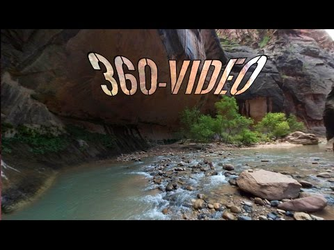 The Narrows Hike in Zion in 360-degrees (Samsung Gear 360 video test)