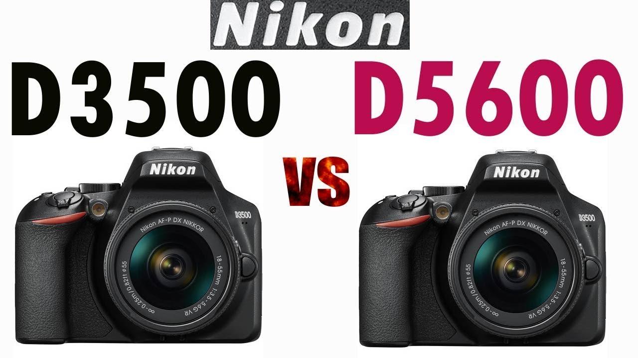 Nikon D3500 vs Nikon D5600 - YouTube