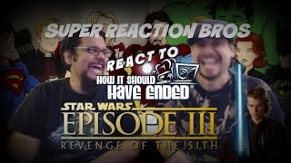 SUPER REACTION BROS REACT & REVIEW How Revenge Of The Sith Should Have Ended!!!!