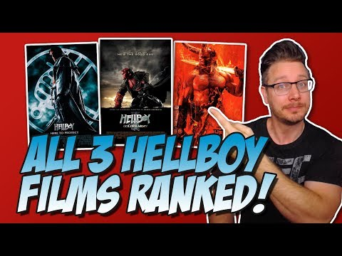 All 3 Hellboy Films Ranked!