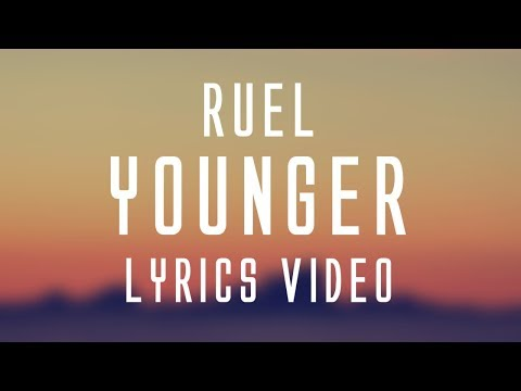 Ruel - Younger (Lyrics)🎤