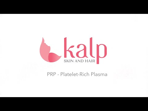 Platelet Rich Plasma Treatment (PRP  Therapy) at Kalp Skin and Hair Clinic