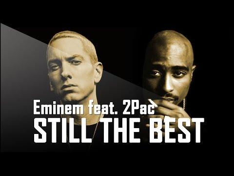 Eminem feat. 2Pac - Still The Best (New Song 2016 / Album 2016)