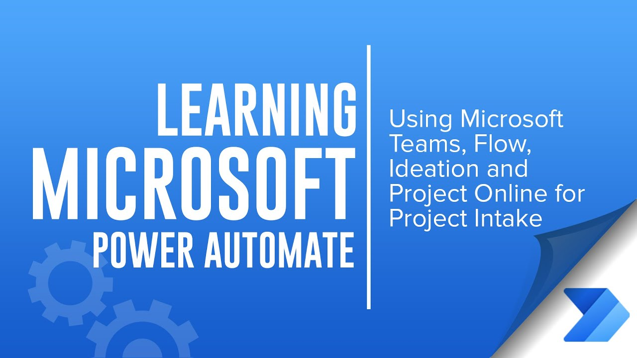 Using Microsoft Teams Flow Ideation And Project Online For Project Intake Youtube