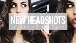 A DAY IN MY LIFE- UPDATED HEADSHOTS || Natalie-Tasha Thompson