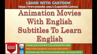 animation movies with english subtitles to learn english - learn english through cartoon