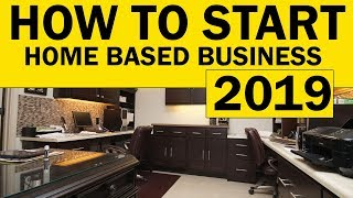 How To START a Home Based BUSINESS in 2019 for Beginners