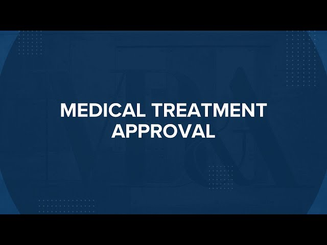 Medical Treatment Approval