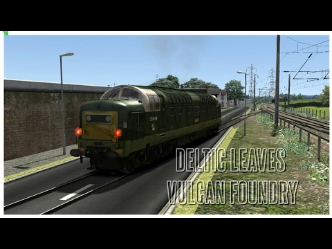 Deltic leaves Vulcan foundry  (Train Simulator 2017) LOCO TV UK