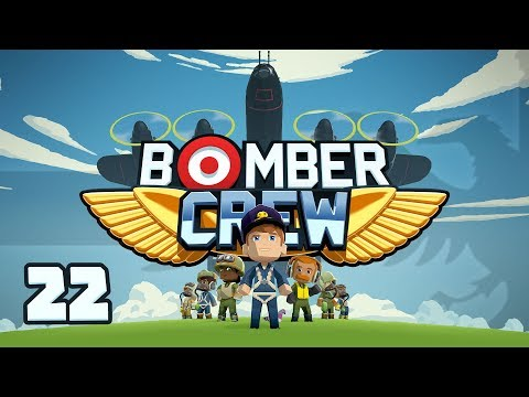 BOMBER CREW #22 PREPARING FOR THE END - Let's Play / Gameplay