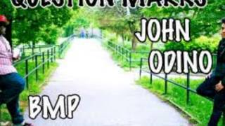John Odino - Question Marks