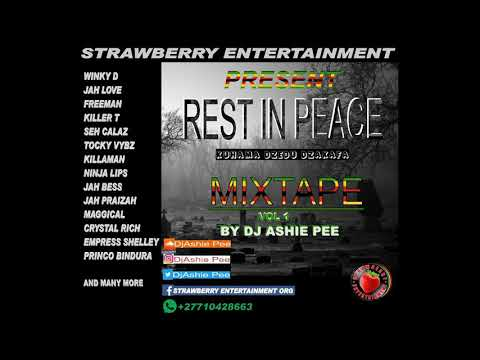 Rest In Peace Mixtape vol1 ft Winky D,Killer T,Seh Calaz,& many more Mixed By Dj Ashie Pee