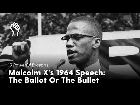 Anaphora – Malcolm X, The Ballot or the Bullet Speech