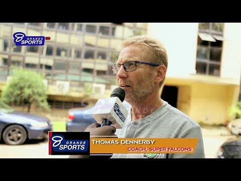 Super Falcons Coach Thomas Dennerby open up his plans with the Super Falcons