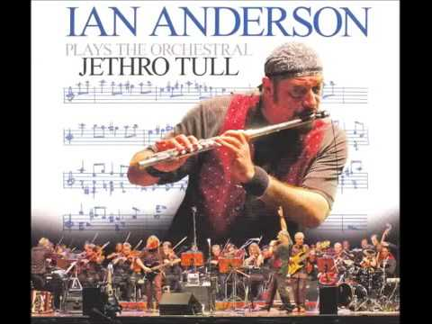 Ian Anderson Plays The Orchestral Jethro Tull Album (2005)