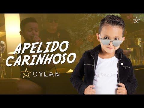 Dylan - Apelido Carinhoso Gusttavo Lima (Cover)