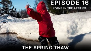The snow is finally melting Episode 16 of our digital nomad life in the arctics Spring 2020