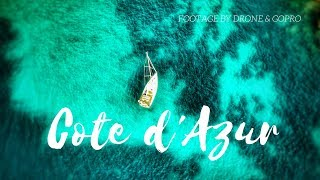 Côte d' Azur:  the highlights of the French Riviera by Drone