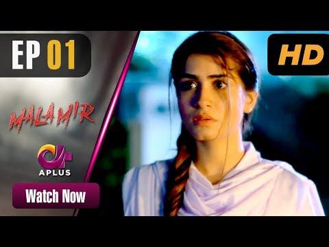 Pakistani Drama   Mala Mir - Episode 1   Aplus Dramas   Maham, Faria, Ali Josh, Waseem, Shan