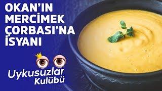 Okan Bayülgen'in mercimek çorbası isyanı