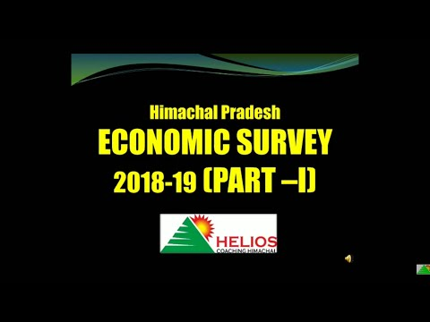 H.P. ECONOMIC SURVEY 2018-19 (PART -I) Nidhi Saklani