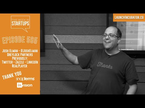 Josh Elman, partner Greylock & product master (ex-Twitter, LinkedIn, FB) shares secrets for success
