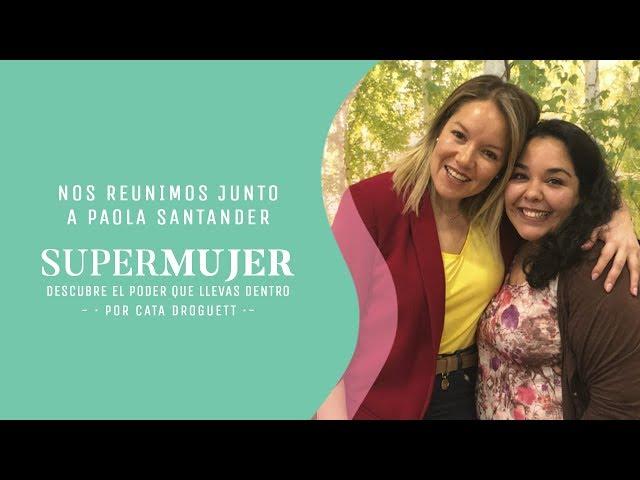 Súper Mujer destacada de la semana: Paola Santander