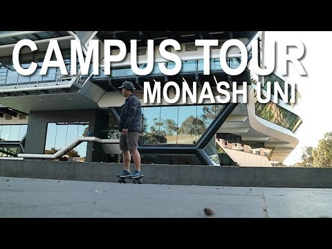 CAMPUS TOUR - MONASH UNIVERSITY