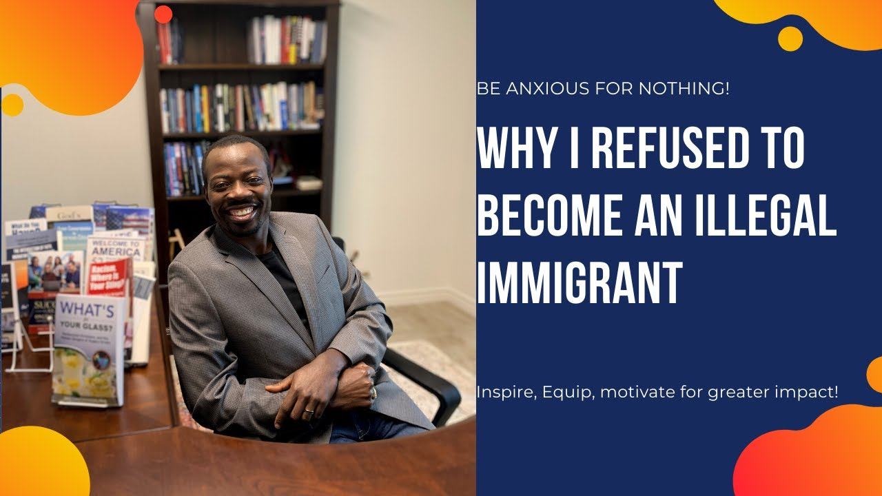 From Cameroonian to American: Why I Refused to become an illegal immigrant