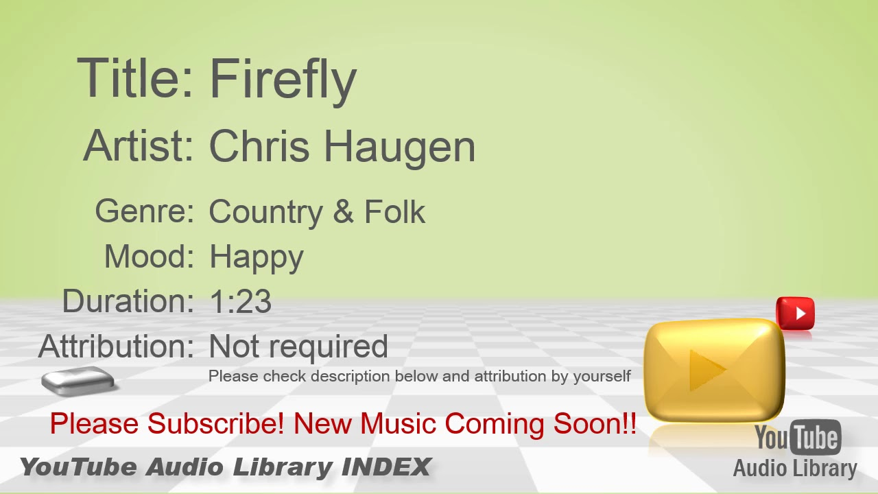 New Free Music 2018 Firefly Chris Haugen Country & Folk Happy YouTube Audio  Library BGM