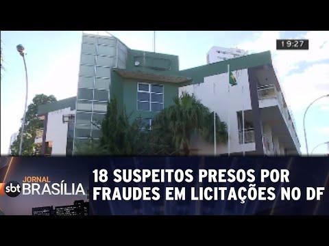 18 suspeitos presos por fraudes em licitações no DF | Jornal SBT Brasília 26/07/2018