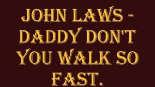John Laws - Daddy Don