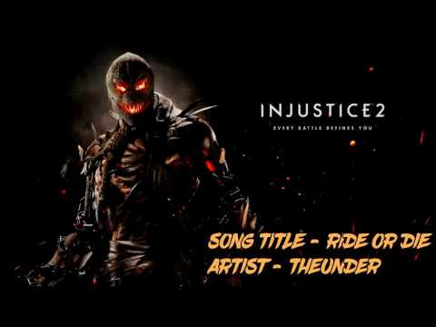 Ride or Die - TheUnder (Injustice 2 It's Good to Be Bad Trailer Music) FULL SONG