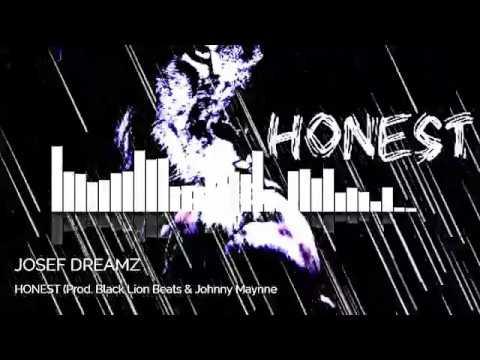HONEST - JOSEF DREAMZ (AUDIO)