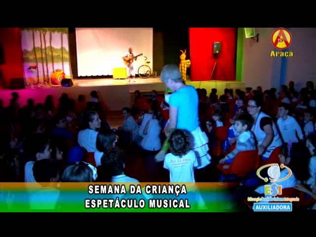 Semana da Criança 2013 | Espetáculo musical - ESI Auxiliadora