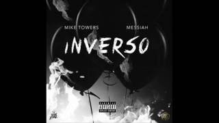 Mike Towers x Messiah - Inverso