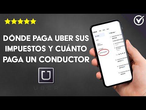 Dónde paga Uber sus Impuestos o Tributos y Cuánto es lo que paga un Conductor