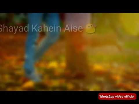 Unse Milenge To Hum Kya Kahenge Ye Socha Na Samjha Na Jana Hai.  Status By WhatsApp Video Official