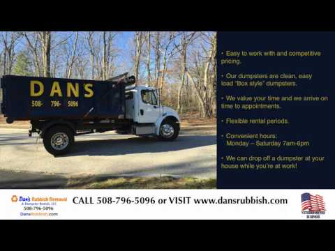 Dumpster Rental Grafton MA- Dan's Rubbish & Dumpster Rentals