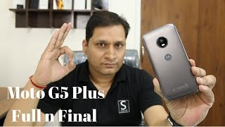 Moto G5 Plus Full n Final Review Sharmaji Technical