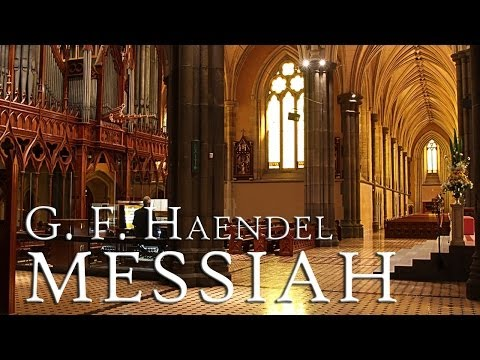 G. F. Handel: Messiah HWV 56 (fantastic Performance)