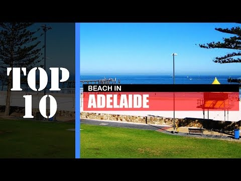 TOP 10 ADELAIDE Beaches | Best Beach Around Adelaide