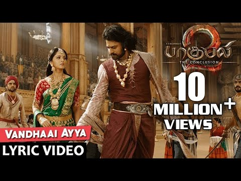 Vandhaai Ayya Full Song With Lyrics - Baahubali 2 Tamil Songs | Prabhas, Maragadamani