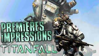 Titanfall - Premières Impressions PC 1080p [FR][HD]