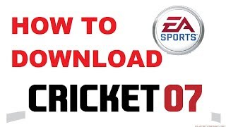 How to Download EA SPORTS CRICKET 07 Game For PC